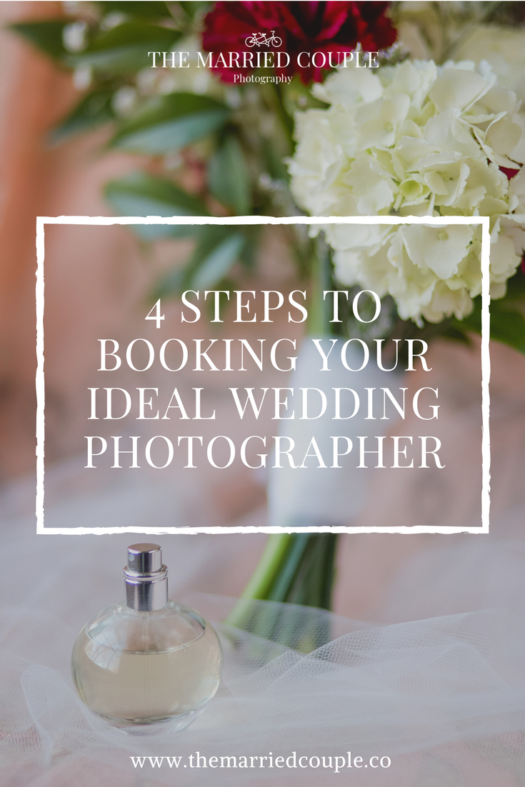 four steps to booking your ideal wedding photographer!