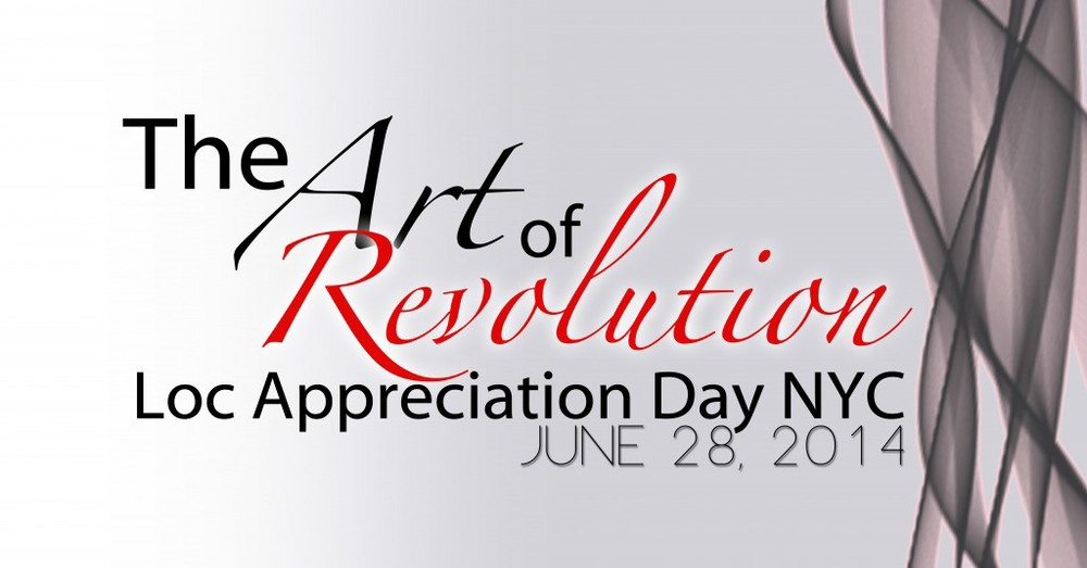 Loc Appreciation Day - Hair Show   http://www.locappreciationdaynyc.com