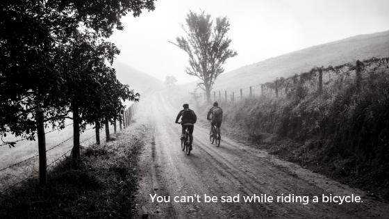You can't be sad while riding a bicycle..jpg