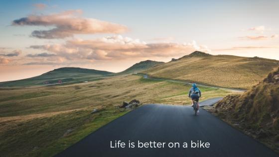 Life is better on a bike.jpg