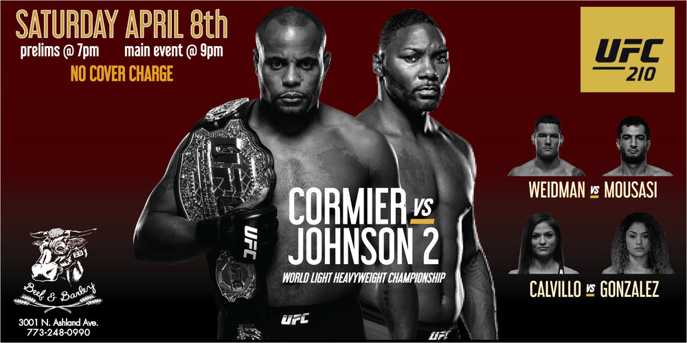 Beef & Barley is your home for all UFC PPV action, showing every event, live with sound, and never charging a cover.   Prelim fights start at 7:00pm, with main card PPV fights beginning immediately after at 9:00pm.   Call and ask about reservations for groups of 6 or more.   All reservations require a minimum table spend based on number of guests. All reservations must arrive a minimum of one hour prior to main card.