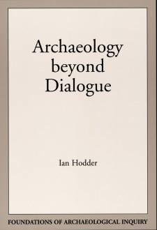 archaeology-beyond-dialogue-by-ian-hodder.jpeg