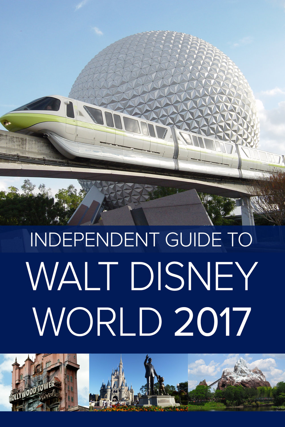 IndependentGuidetoWaltDisneyWorld2017.jpg