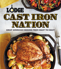 Mmm... - You can find this recipe in Lodge: Cast Iron Nation: Great American Cooking from Coast to Coast