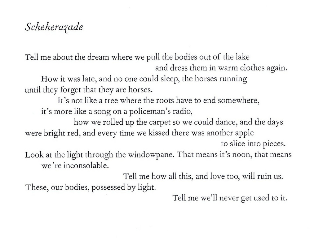 - Richard Siken