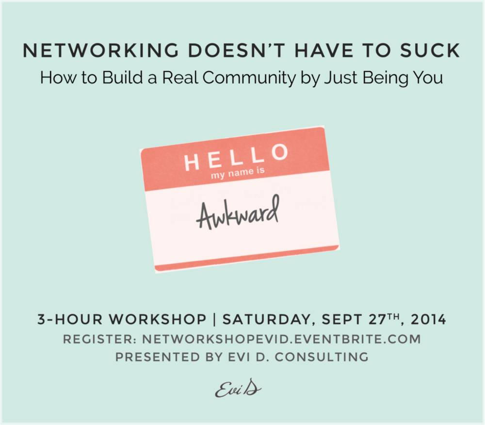 Networking Doesn't Have to Suck | Evi D. Consulting