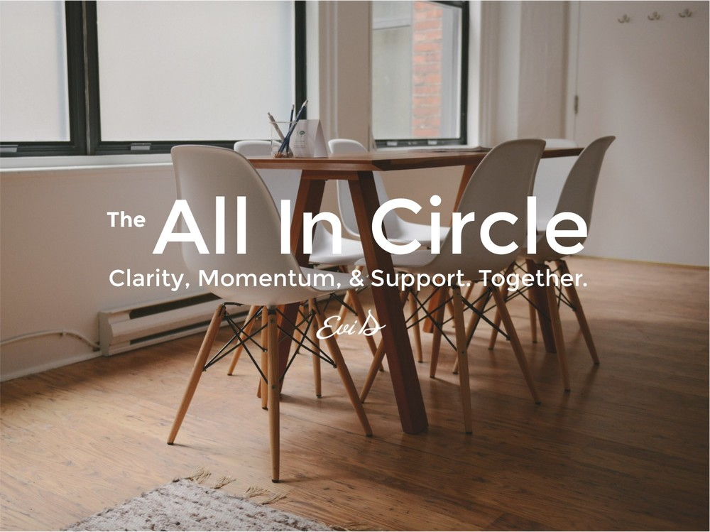 All In Circle Accountability Group Evi D