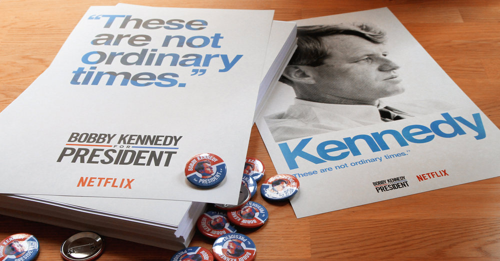 Netflix: Campaign-inspired posters and pins for  Bobby Kennedy for President  — 07/2018