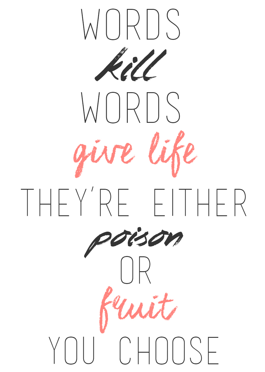 Words give life