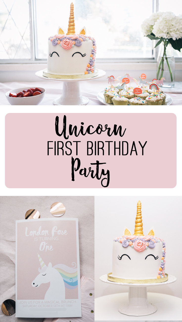 Unicorn First Birthday Party Ideas
