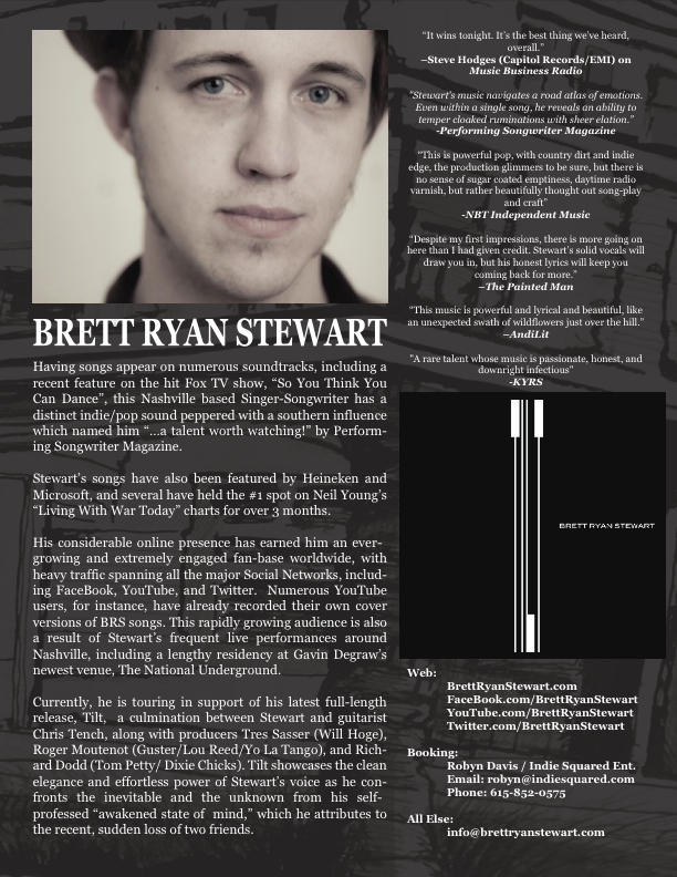 Click here to download the Full Version of Brett's EPK, which includes HI-Res Photos, Mp3's of his entire Discography, and this One-Sheet in both Image AND Text format!