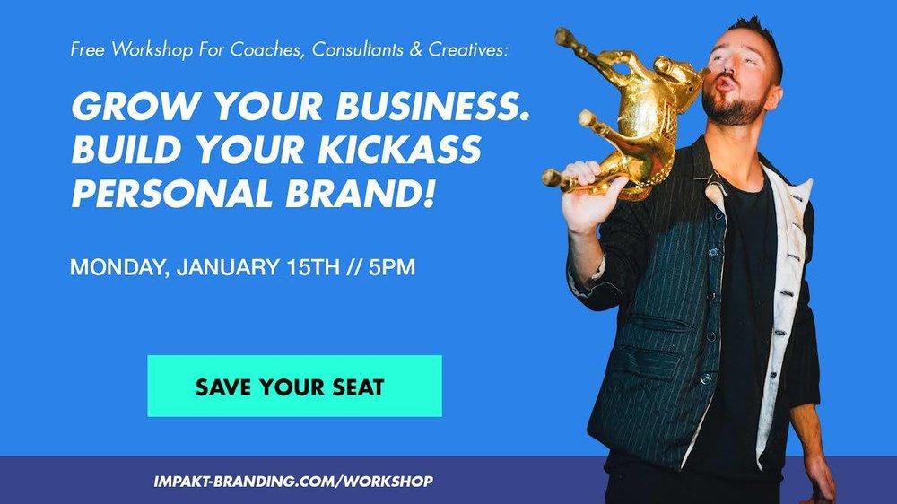 Grow Your Business. Build Your Kickass Personal Brand.jpg