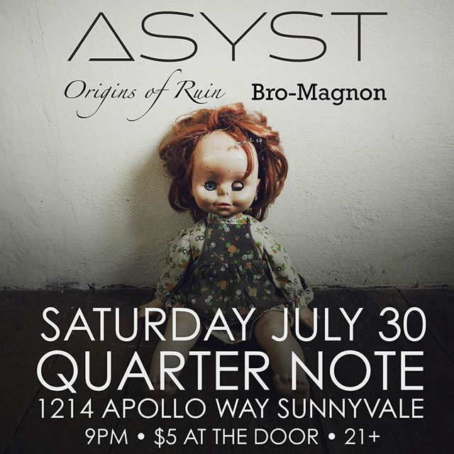 We're baaack! We can't wait to share the stage with Origins of Ruin and Bro-Magnon at the Quarternote in Sunnyvale! #livemusic #sunnyvale #hardrock #progressivemetal #quarternote #asyst #originsofruin #bromagnon