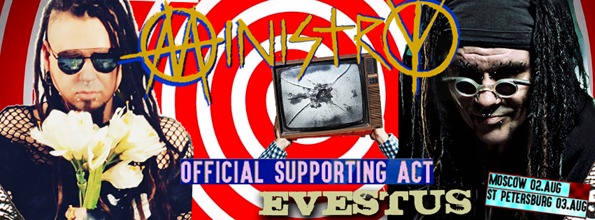 Evestus to support MINISTRY at their Russian dates this August!
