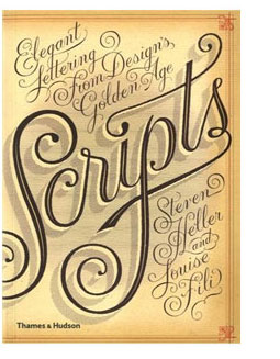 Scripts by Steven Heller and Louise Fili Elegant Lettering from Design's Golden Age. More deets→