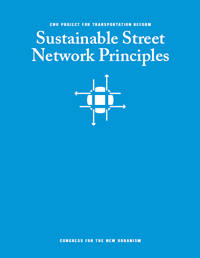 Editor, CNU Sustainable Street Network Principles booklet (2012)