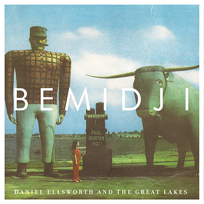Daniel Ellsworth & The Great Lakes