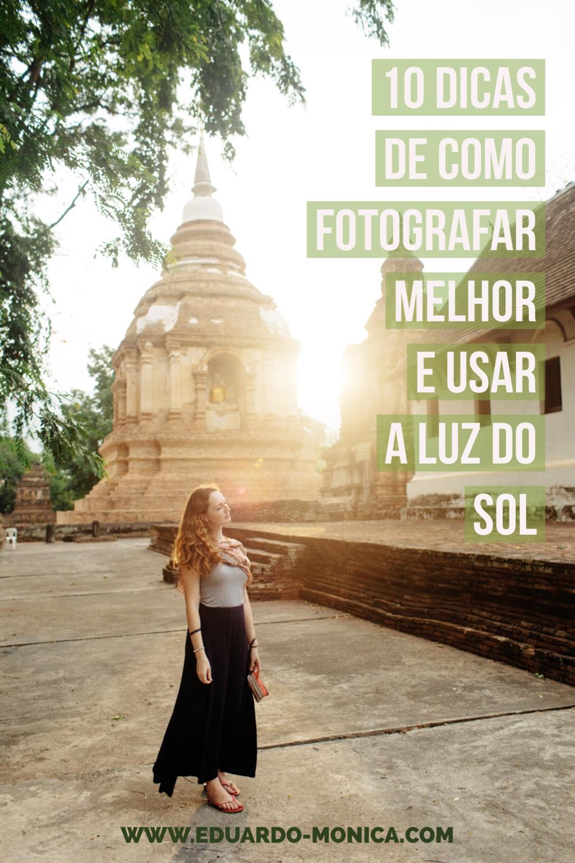 a0891c593 10 Dicas de Como Fotografar Melhor e Usar a Luz do Sol a seu Favor ...