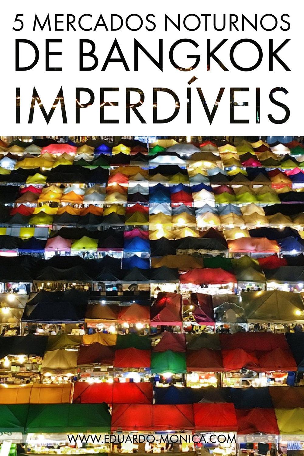 5 Mercados Noturnos de Bangkok Imperdíveis