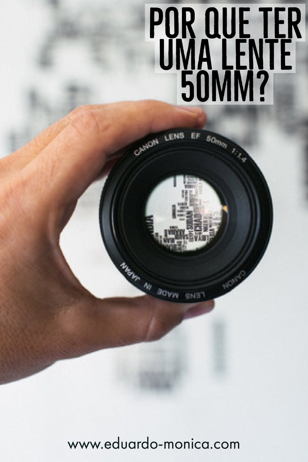Por que ter uma lente 50mm?