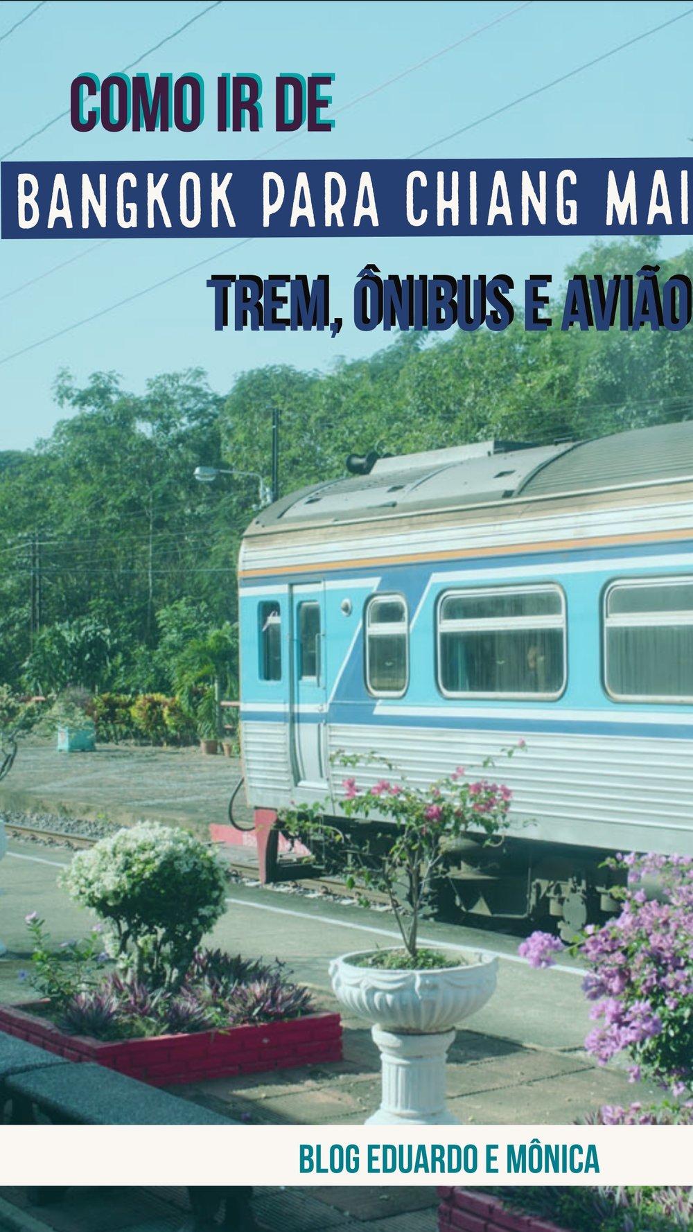 Como ir de Bangkok para Chiang Mai: Trem, Ônibus e Avião