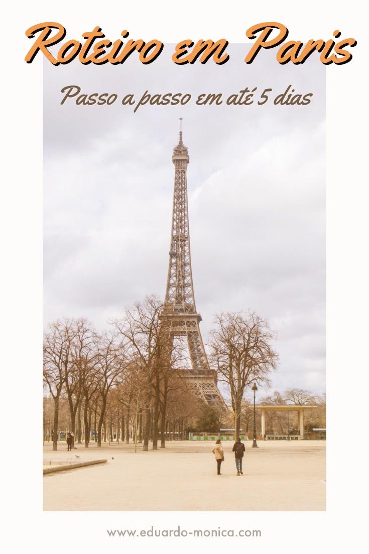 Roteiro em Paris: Passo a Passo em até 5 Dias