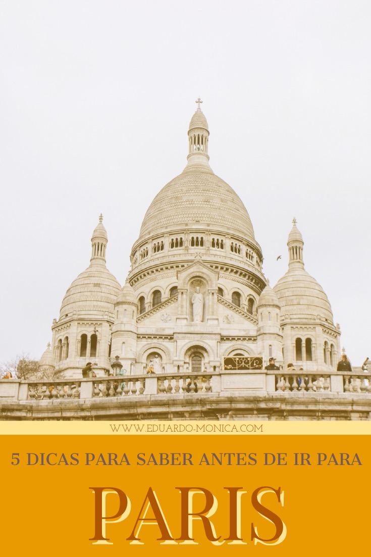 5 Dicas para Saber Antes de ir para Paris