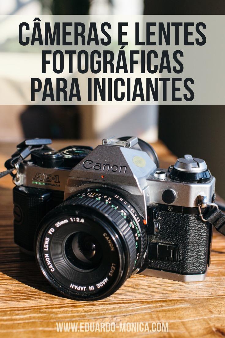 Câmeras e Lentes Fotográficas para Iniciantes
