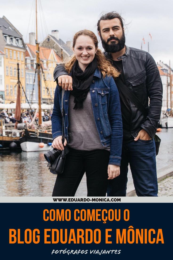 Como Começou do Blog Eduardo e Mônica