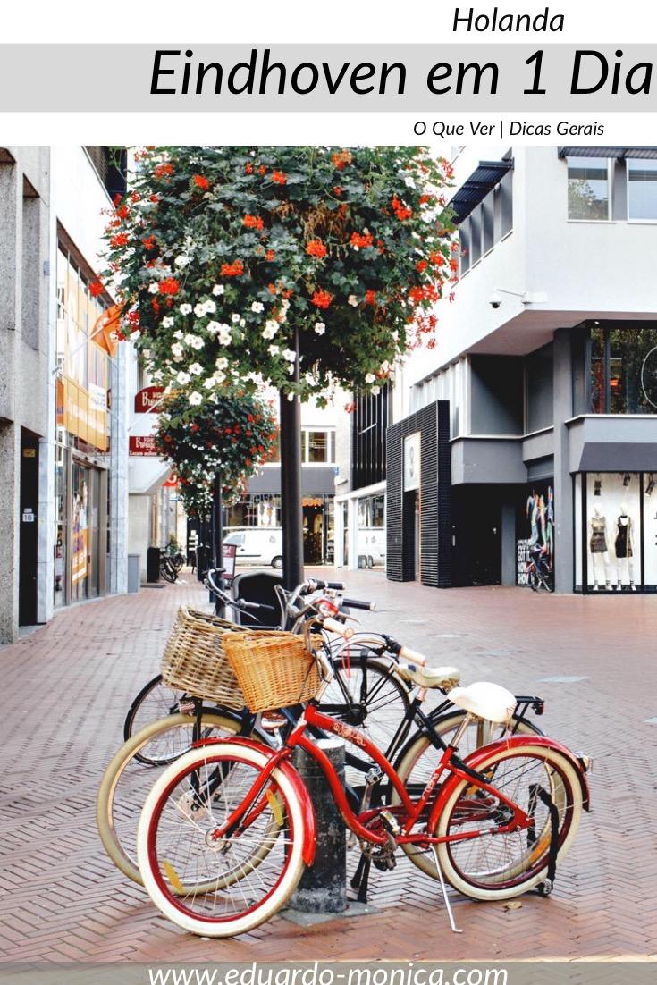 Roteiro Holanda: Eindhoven em 1 dia (ou menos)