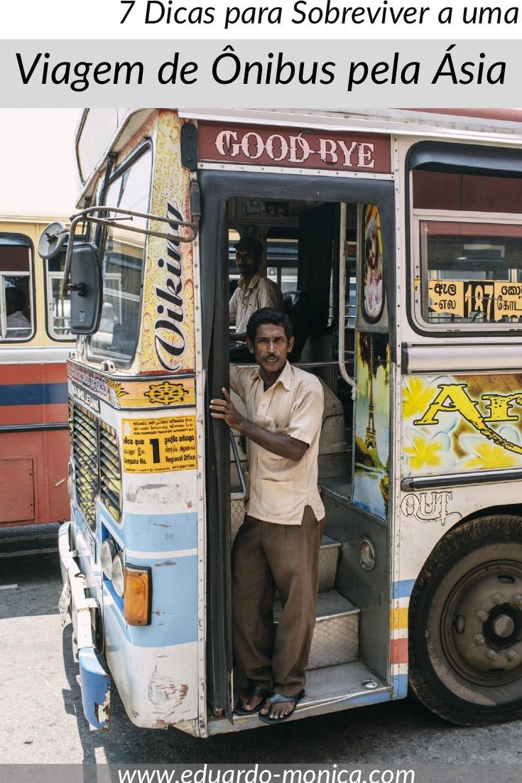 7 Dicas para Sobreviver a uma Viagem de Ônibus pela Ásia