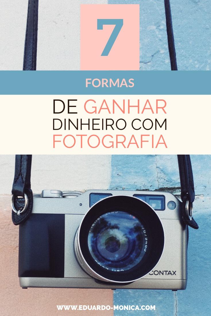 7 Formas de Ganhar Dinheiro como Fotógrafo Profissional