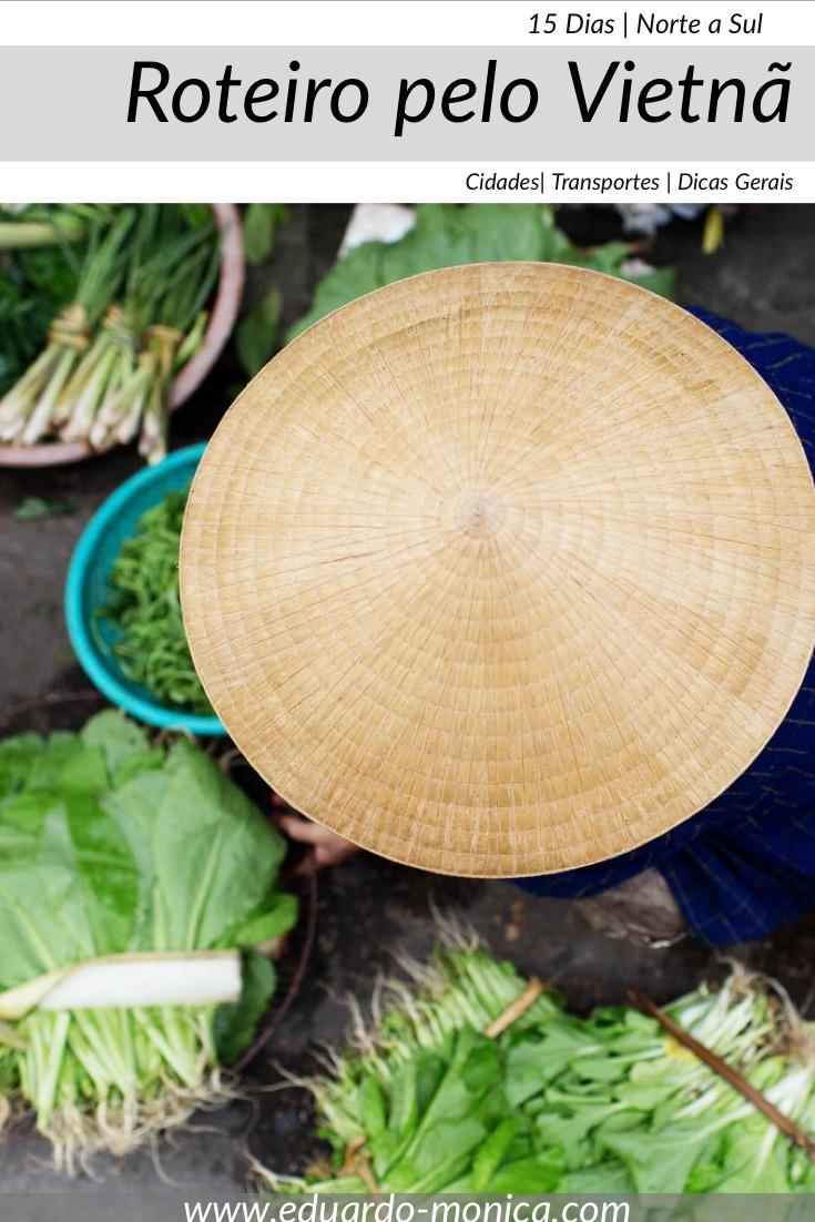 Roteiro pelo Vietnã: Informações de Norte a Sul