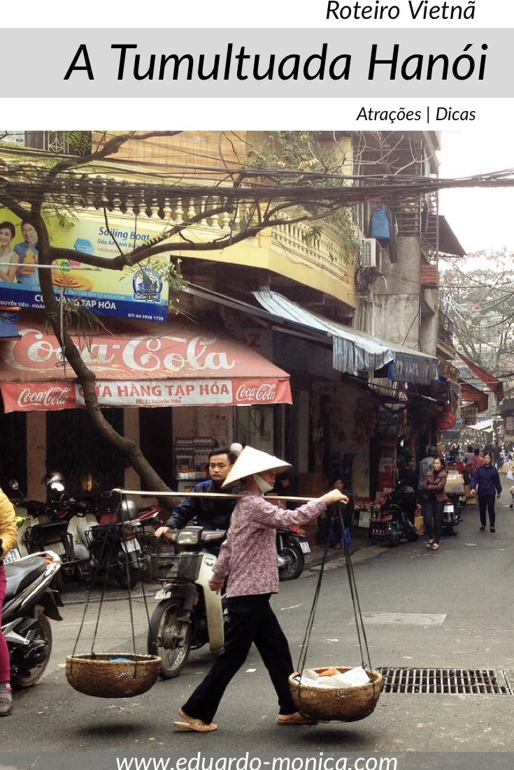 A Tumultuada Hanoi