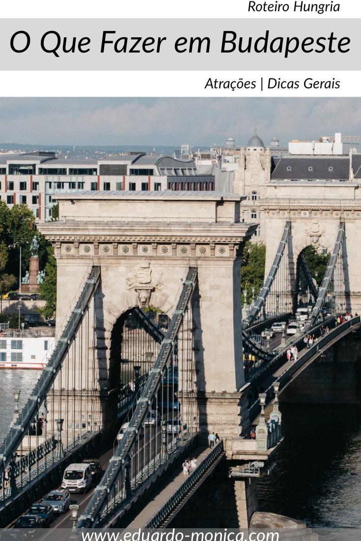 O Que Fazer em Budapeste: Atrações e Informações
