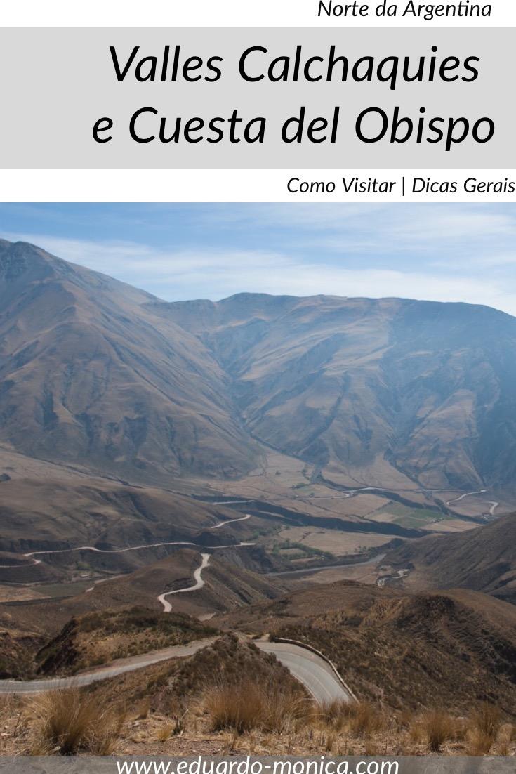 Valles Calchaquies e Cuesta del Obispo, Argentina