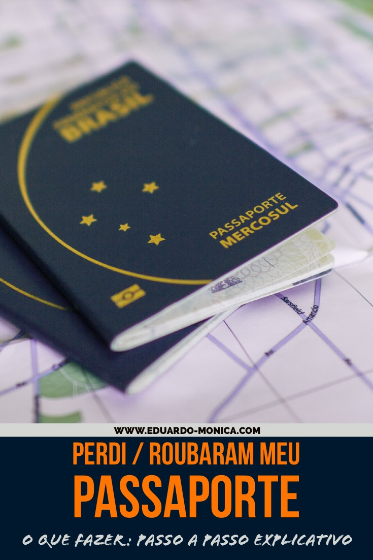 Perdi / Roubaram meu Passaporte: O Que Fazer