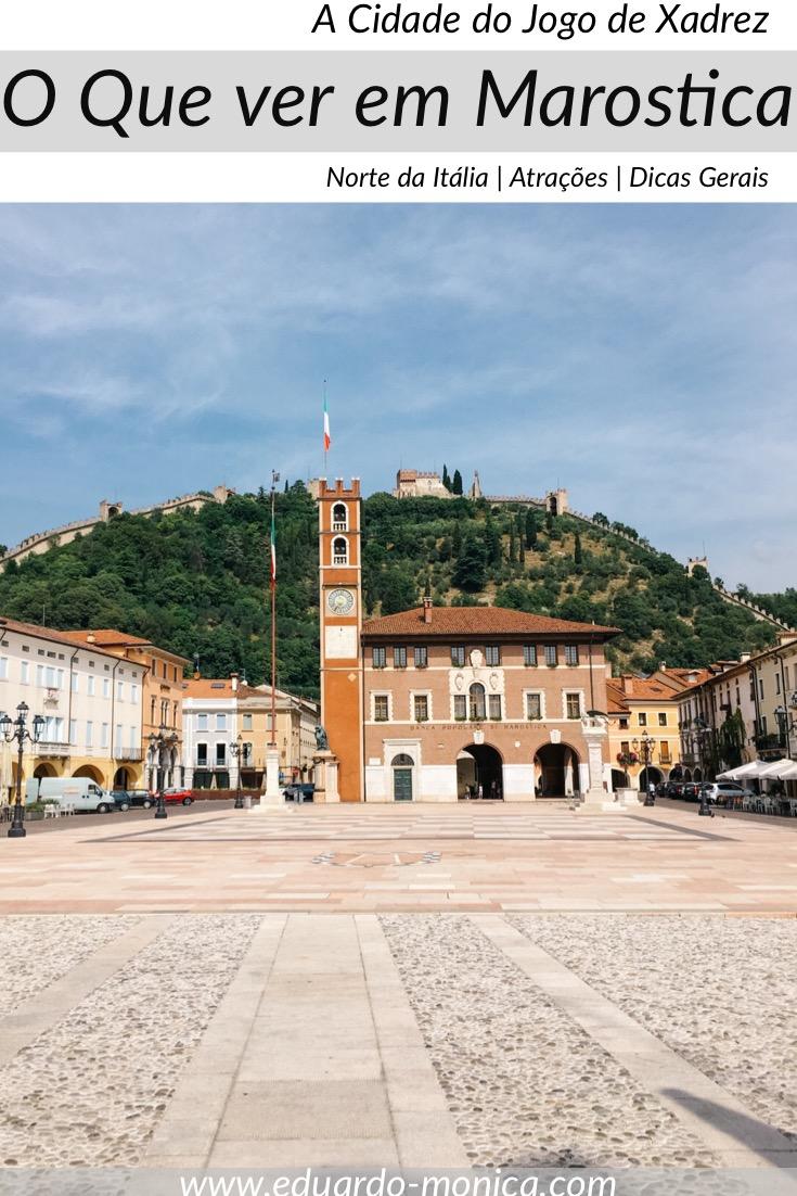 O que Ver em Marostica, A Cidade do Jogo de Xadrez