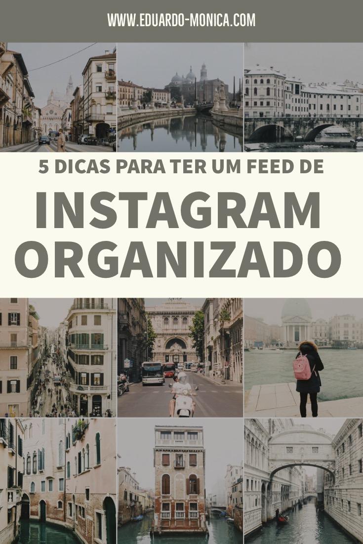 5 Dicas para Ter um Feed de Instagram Organizado