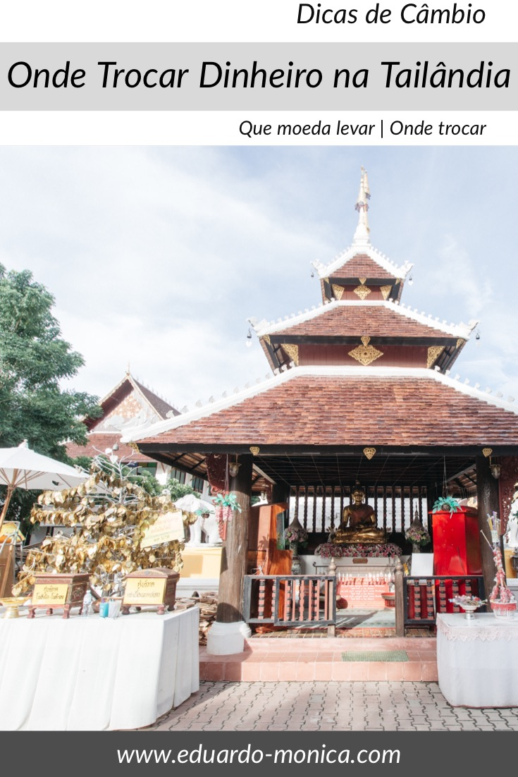 Câmbio: Onde Trocar Dinheiro na Tailândia