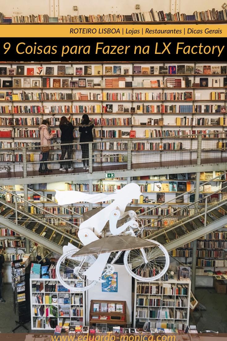 9 Coisas para Fazer na LX Factory em Lisboa
