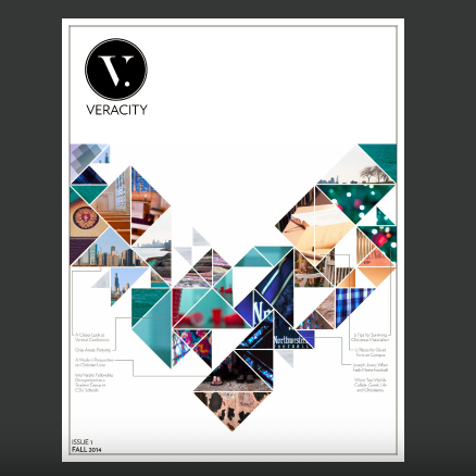 Veracity Magazine, Issue 1.1   Founded a print magazine in college, exploring the intersection between faith and modern culture. Publication was offered a $25,000 grant by The Veritas Forum.