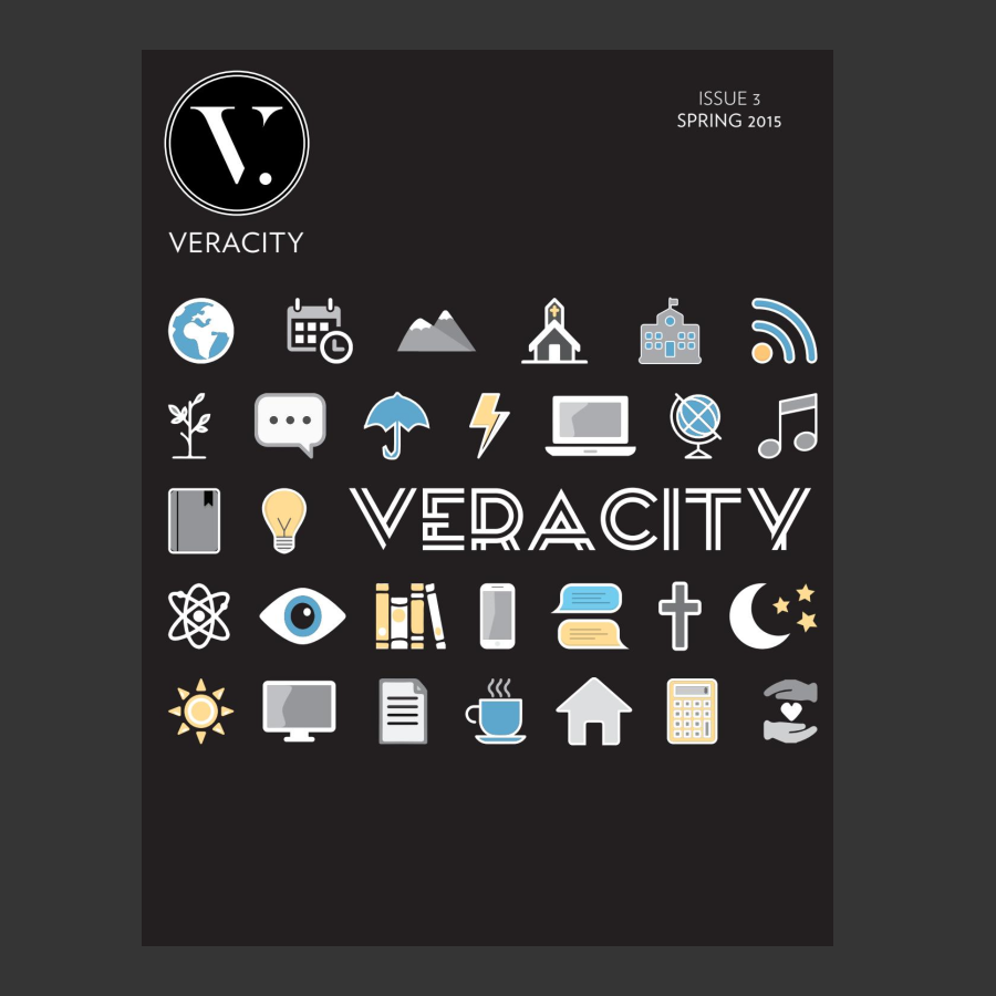 Veracity Magazine, Issue 1.3   Founded a print magazine in college, exploring the intersection between faith and modern culture. Publication was offered a $25,000 grant by The Veritas Forum.