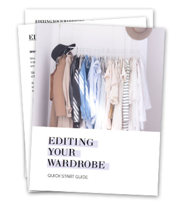 Editing your wardrobe quick start guide