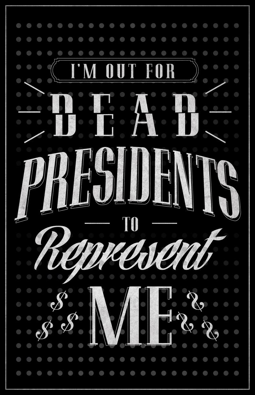 nofilter_deadpresidents.jpg