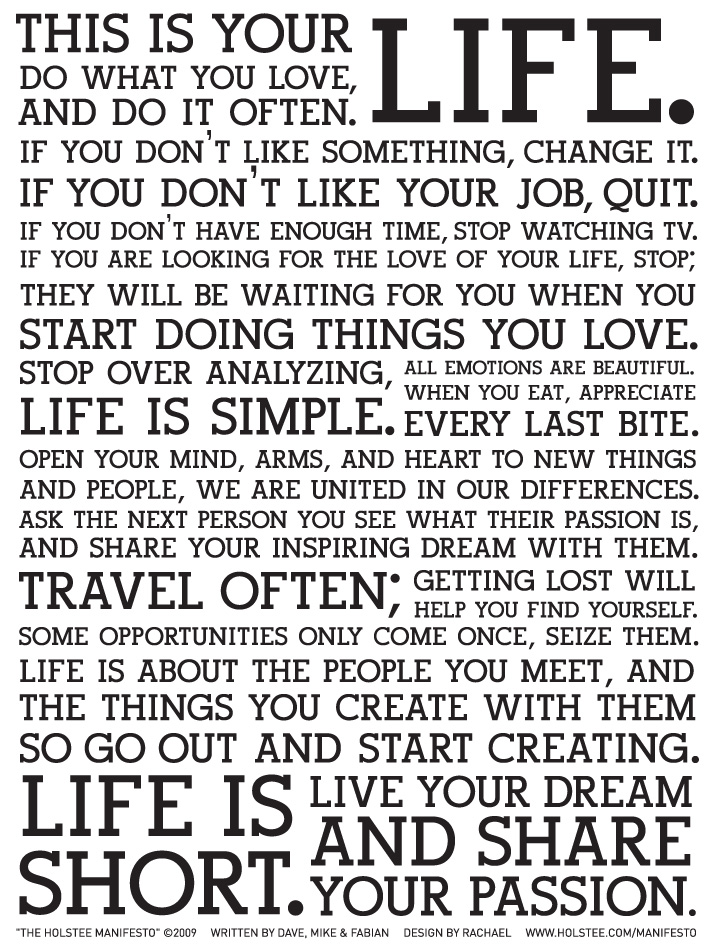 "visual-poetry :      ""the holstee manifesto"""