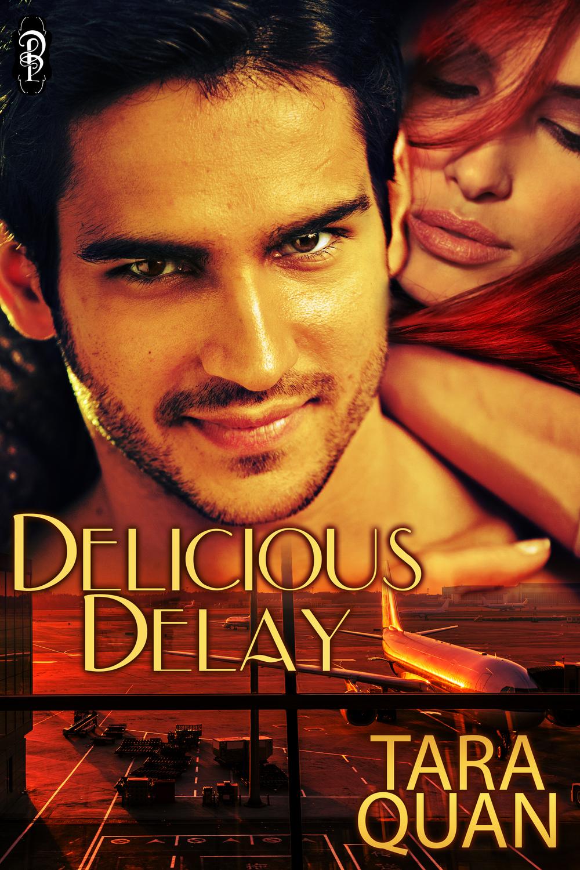 Delicious Delay by Tara Quan