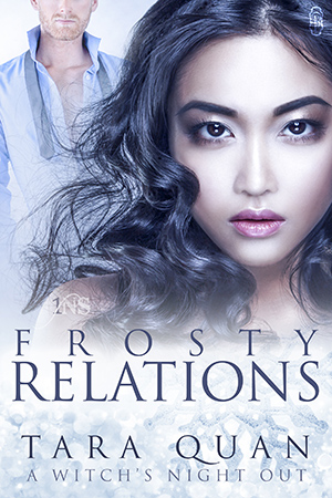 Frosty Relations by Tara Quan