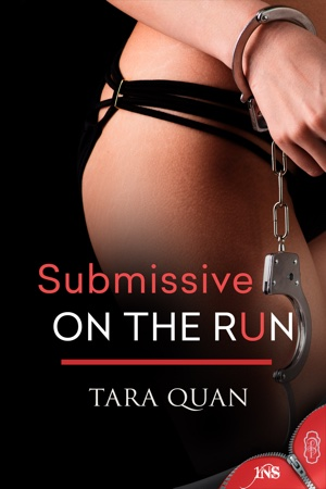 Submissive on the Run by Tara Quan