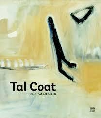 J-P. Léger,  Tal Coat,  Paris,Somogy, 2017